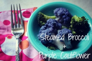 Steamed Broccoli + Purple Cauliflower