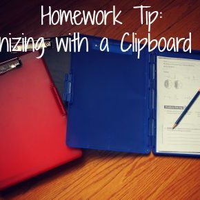 Homework Tip:  Organizing with a Clipboard Case