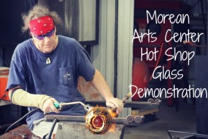 Morean Arts Center Hot Shop Glass Demonstration