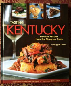 Tasting Kentucky Favorite Recipes from the Bluegrass State
